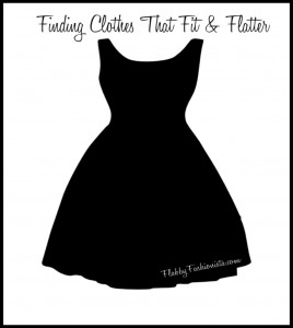 Finding Clothes That Fit and Flatter {Part 1}