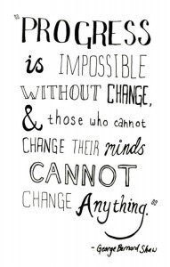 Progress Is Impossible Without Change {Motivation Monday}