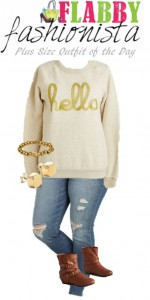 Plus Size Outfit of the Day – Hello Sweatshirt