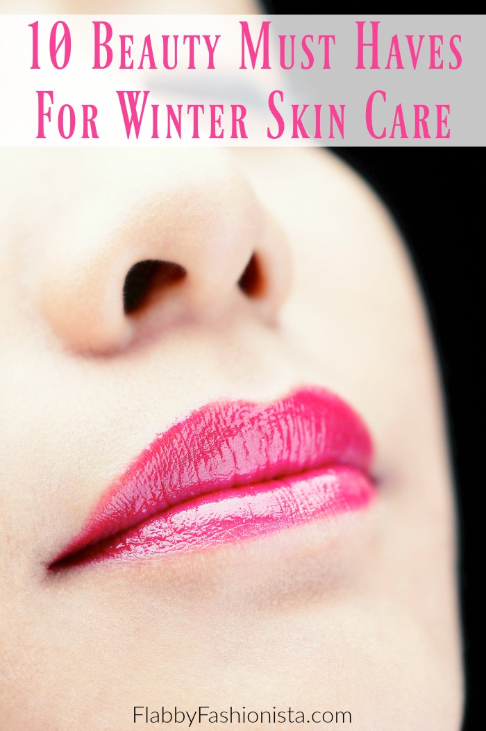 Beauty Must Haves: 10 Beauty Must Haves For Winter Skin Care