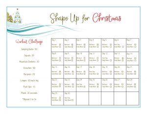 30 Day Workout Challenge is ideal to Shape Up For Christmas!  Follow our tips and use these free printables to track your progress!