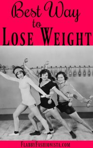 Best Way Lose Weight: Stop Making Excuses