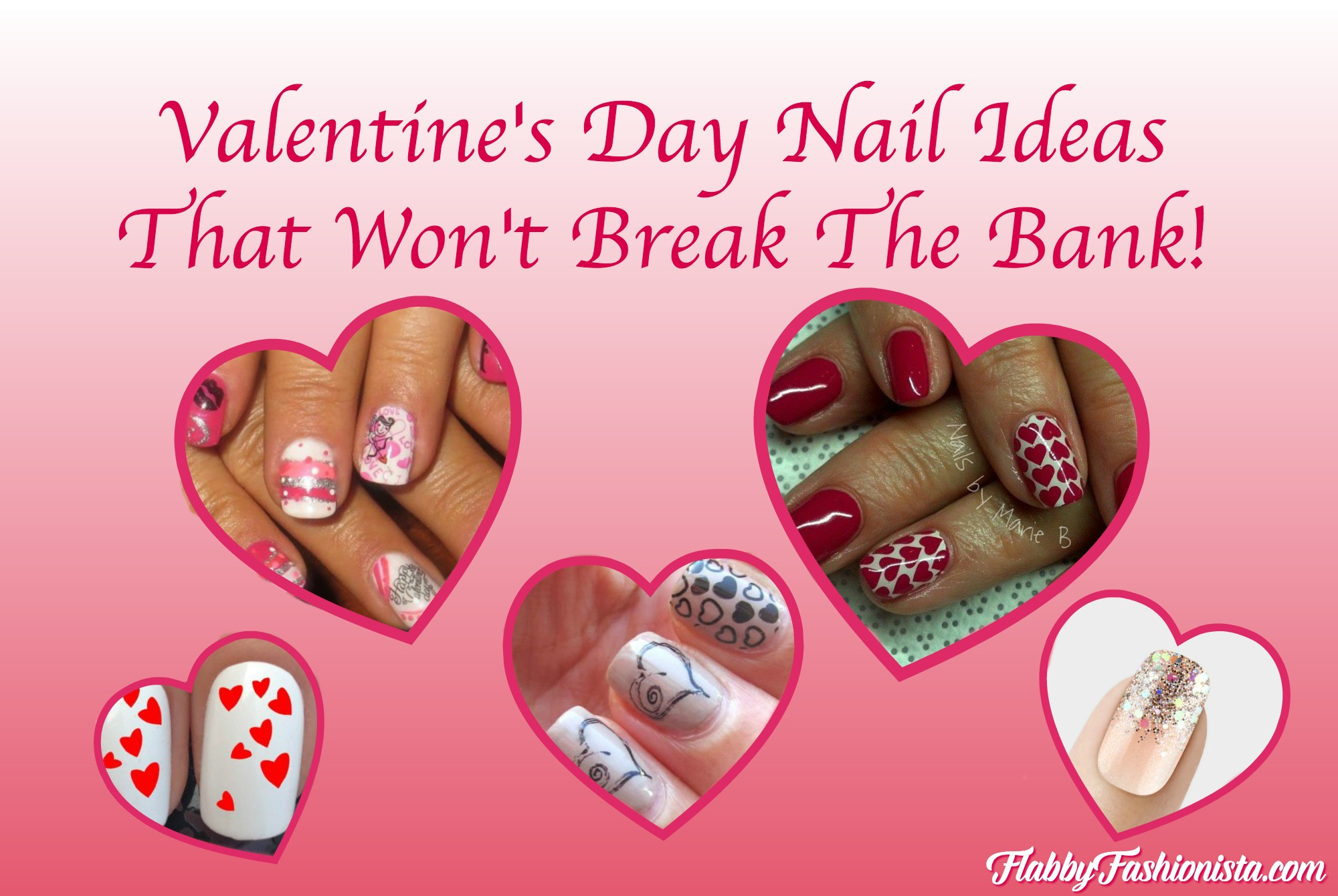 Valentines Day Nail Ideas That Won't Break The Bank